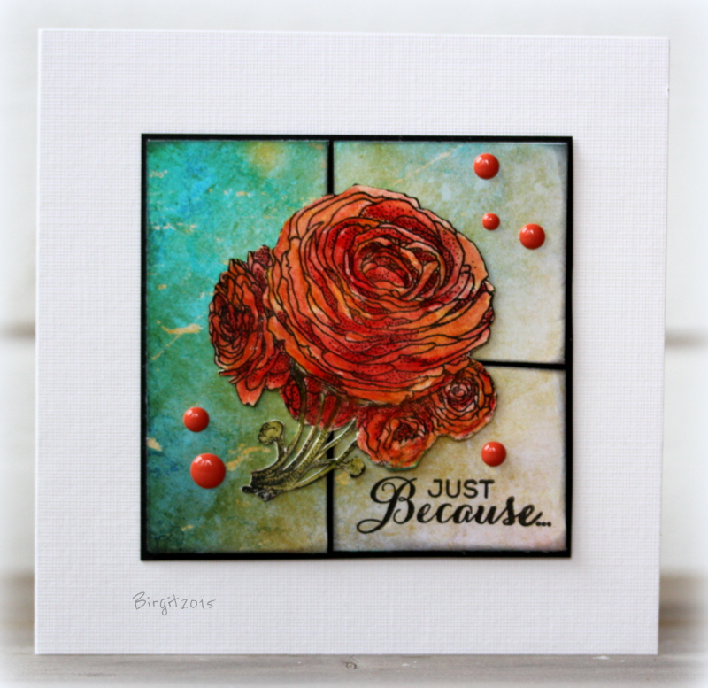 Just Because card by Birgit Edblom for Technique Tuesday