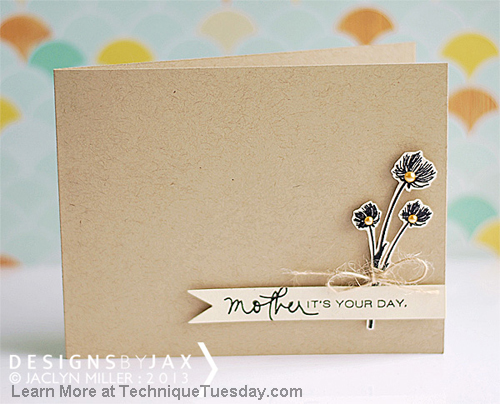 Technique-Tuesday-Mother-Card-Jaclyn-Miller-Large
