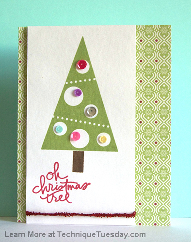 Oh Christmas Tree card by Ashley Harris for TechniqueTuesday.com