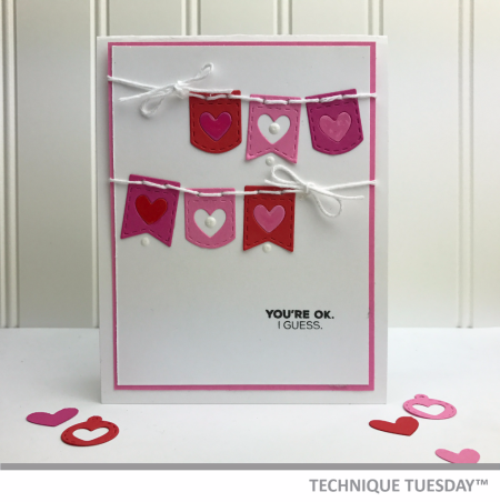 Youre-OK-I-Guess-Handmade-Card-Love-Valentines-Banners-Teri-A-Technique-Tuesday