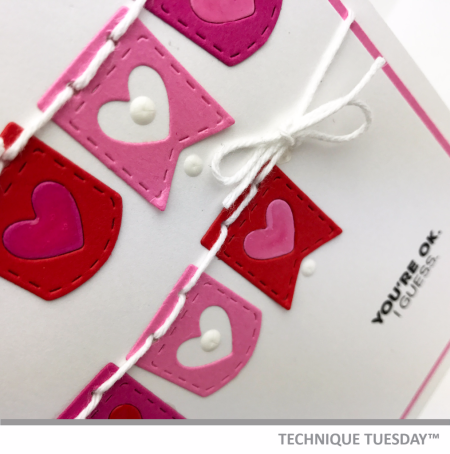 Youre-OK-I-Guess-Handmade-Card-Close-Love-Valentines-Banners-Teri-A-Technique-Tuesday