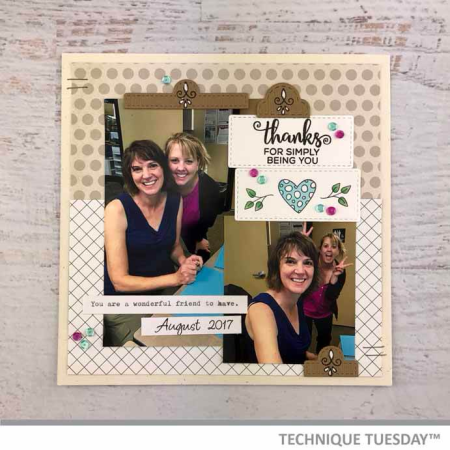 Thanks-Simply-Being-You-Scrapbook-Page-Teri-A-Technique-Tuesday