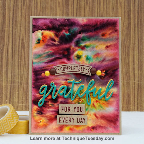 Completely Grateful card by Tonya Dirk for TechniqueTuesday.com