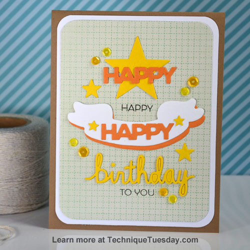 Happy Birthday card by Teri Anderson for Technique Tuesday