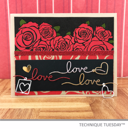Love-Roses-Handmade-Card-Metallic-Words-Anniversary-Shelley-G-Technique-Tuesday