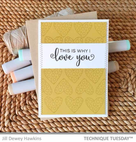 Why-I-Love-You-Hearts-Card-Jill-H-Technique-Tuesday