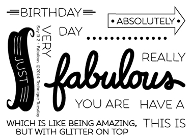Technique-Tuesday-Say-It-2-Fabulous-Clear-Stamps-Medium