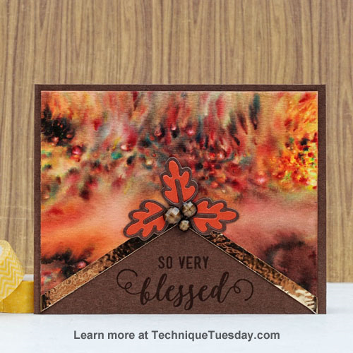 So Very Blessed card by Tonya Dirk for TechniqueTuesday.com