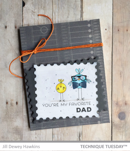 Favorite Dad card by Jill Dewey Hawkins for Technique Tuesday // TechniqueTuesday.com