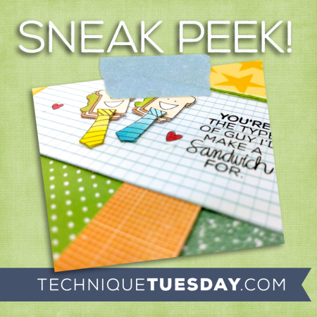 A Technique Tuesday Sneak Peek || TechniqueTuesday.com