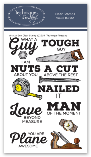 What a Guy Clear Stamps || TechniqueTuesday.com