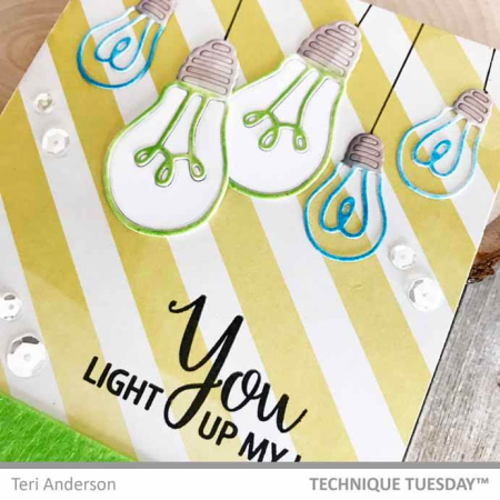 HangingYouLightUpMyLifeCardClose-Teri-TechniqueTuesday
